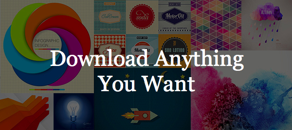 Download Anything You Want